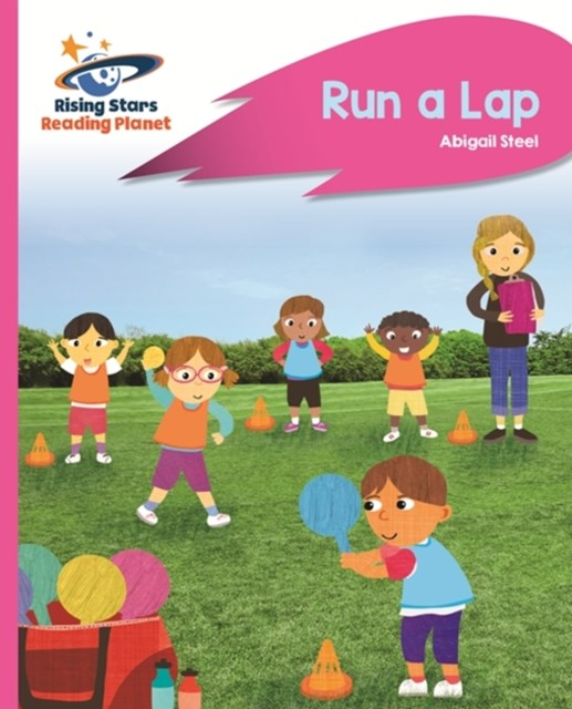 Reading Planet - Run a Lap - Pink B: Rocket Phonics