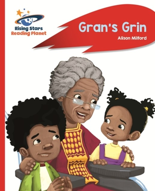 Reading Planet - Gran's Grin - Red A: Rocket Phonics