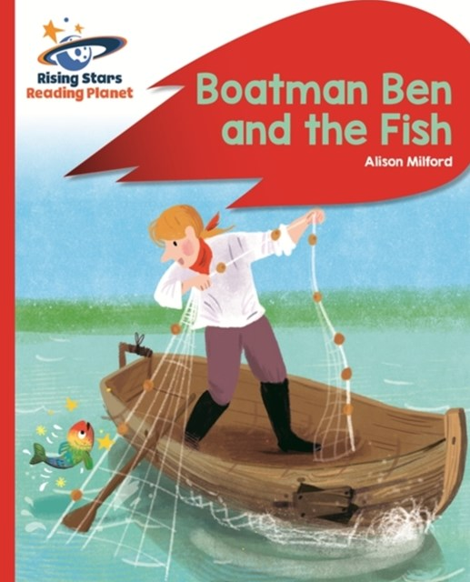 Reading Planet - Boatman Ben and the Fish - Red B: Rocket Phonics
