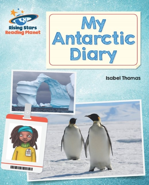 Reading Planet - My Antarctic Diary - White