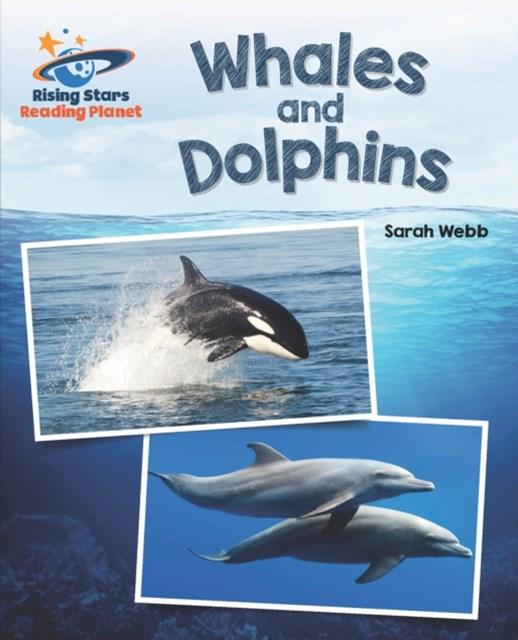 Reading Planet - Whales and Dolphins - White