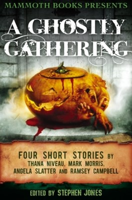 Mammoth Books presents A Ghostly Gathering