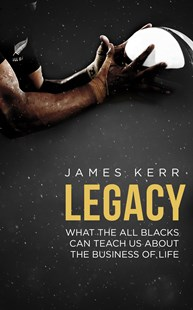 Legacy by James Kerr (9781472103536) - PaperBack - Business & Finance Careers