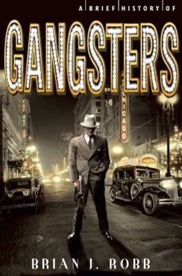 (ebook) A Brief History of Gangsters