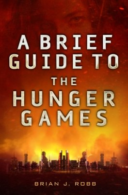 (ebook) A Brief Guide To The Hunger Games