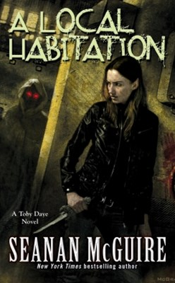 A Local Habitation (Toby Daye Book 2)