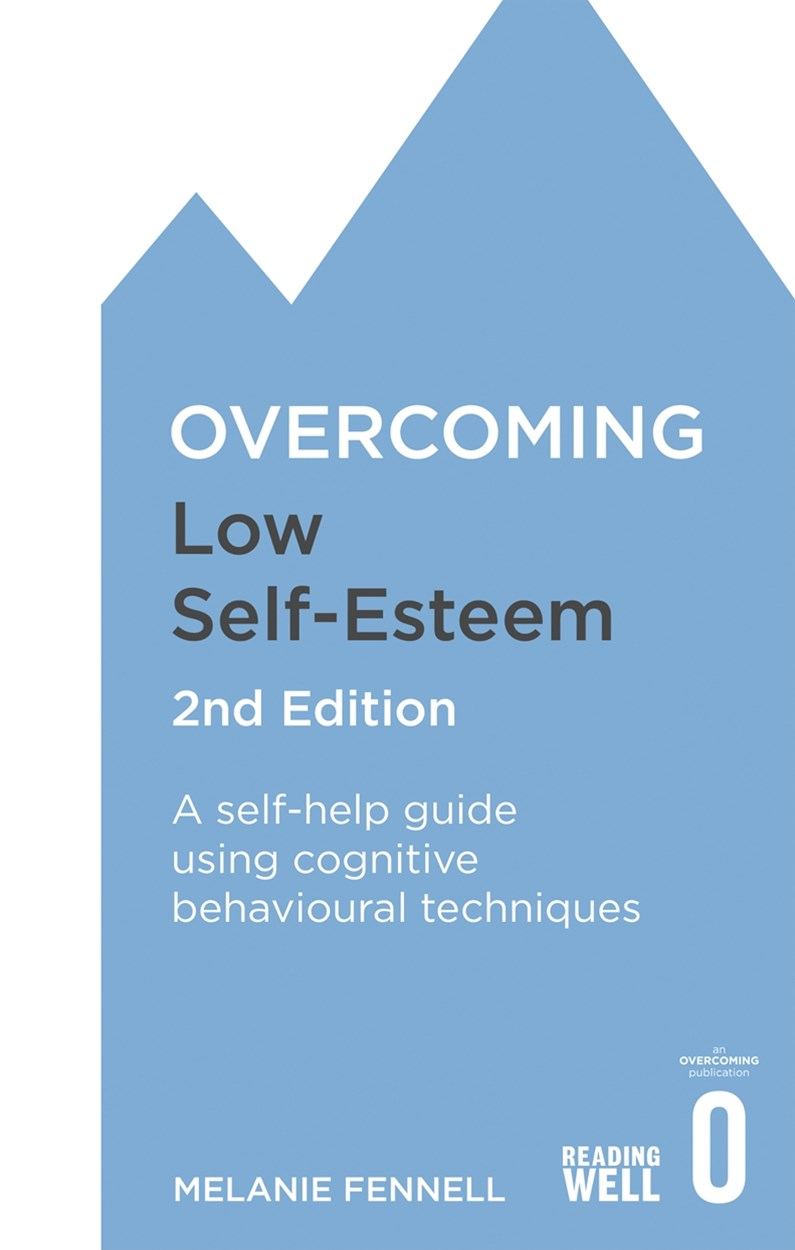 Overcoming Low Self-Esteem, 2nd Edition