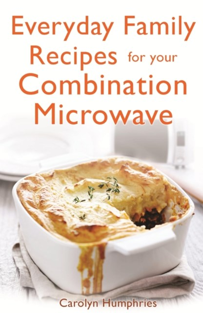 (ebook) Everyday Family Recipes For Your Combination Microwave