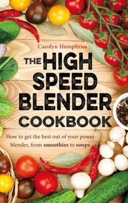 (ebook) The High Speed Blender Cookbook