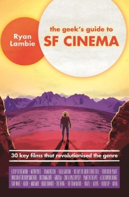 (ebook) The Geek's Guide to SF Cinema