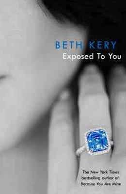 Exposed To You: One Night of Passion Book 4