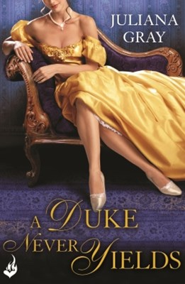 A Duke Never Yields: Affairs By Moonlight Book 3