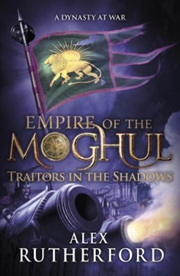 (ebook) Empire of the Moghul: Traitors in the Shadows