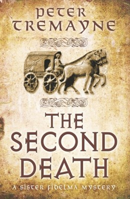 Second Death (Sister Fidelma Mysteries Book 26)