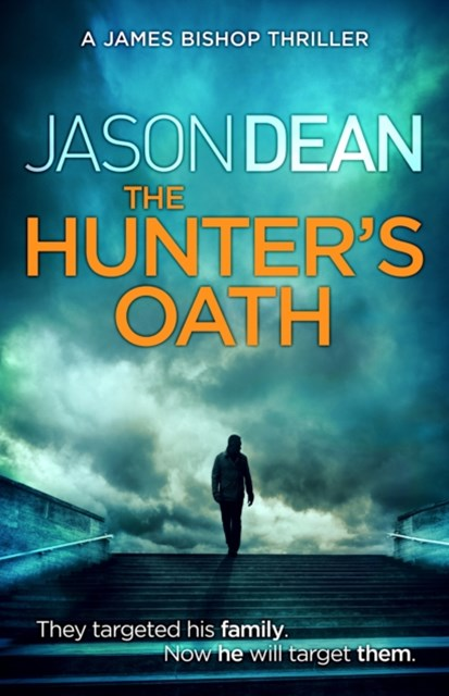 (ebook) The Hunter's Oath (James Bishop 3)