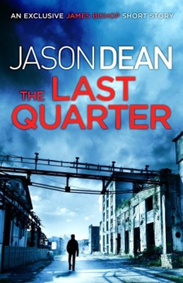 (ebook) The Last Quarter (A James Bishop short story)