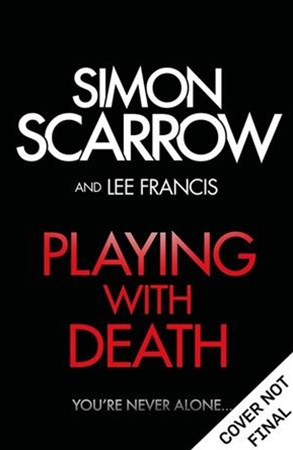 Playing With Death: the terrifying new thriller from the number one bestselling author