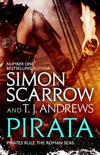 Pirata by Simon Scarrow, T. J. Andrews (9781472213730) - PaperBack - Modern & Contemporary Fiction General Fiction