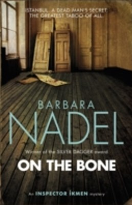 (ebook) On the Bone (Inspector Ikmen Mystery 18)