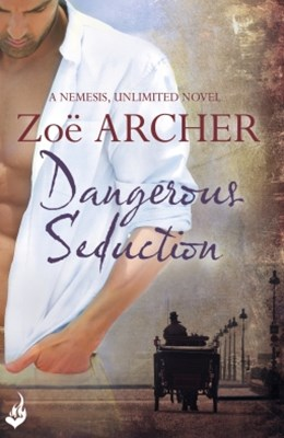 Dangerous Seduction: Nemesis, Unlimited Book 2