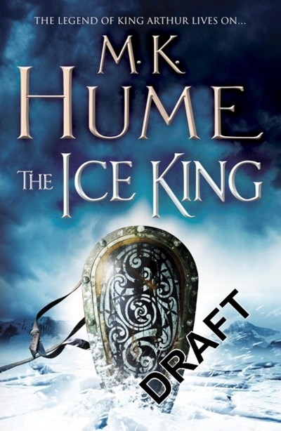 The Ice King: Twilight of the Celts Book III