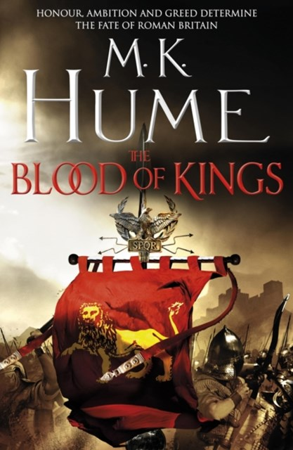 The Blood of Kings: Tintagel Book I