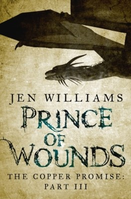 Prince of Wounds (The Copper Promise: Part III)