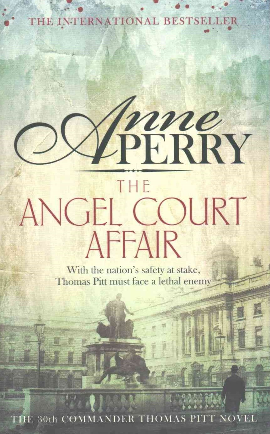 The Angel Court Affair (Thomas Pitt Mystery, Book 30)