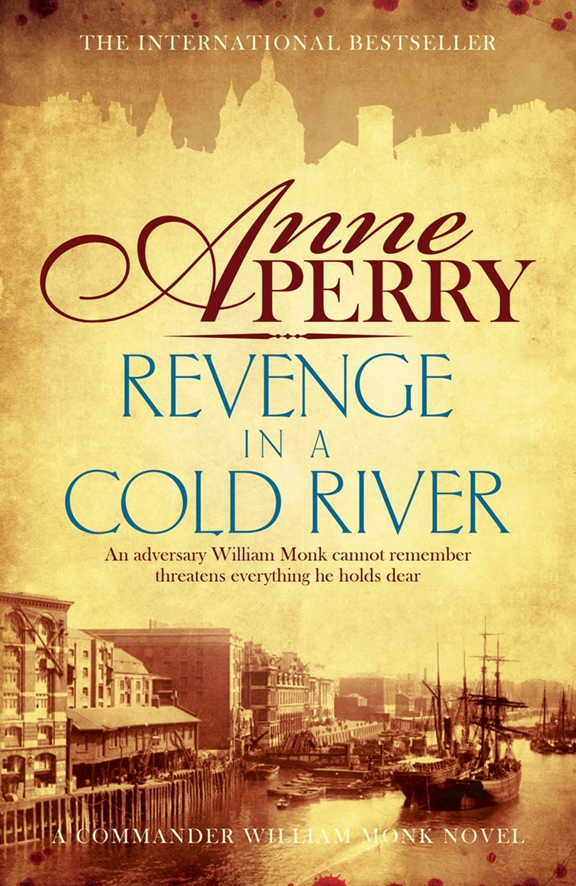 Revenge in a Cold River (William Monk Mystery, Book 22)