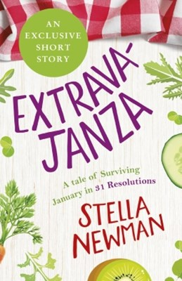 (ebook) EXTRAVAJANZA! A Tale of Surviving January in 31 Resolutions (Short Story)