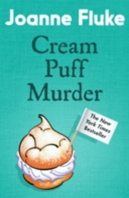 Cream Puff Murder (Hannah Swensen Mysteries, Book 11)