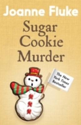 Sugar Cookie Murder (Hannah Swensen Mysteries, Book 6)