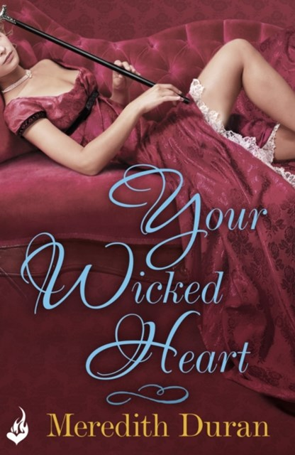 (ebook) Your Wicked Heart: A Rules for the Reckless Novella 0.5