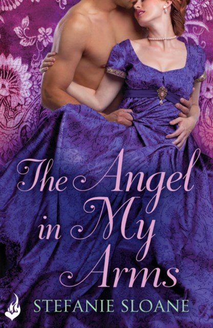 (ebook) The Angel In My Arms: Regency Rogues Book 2