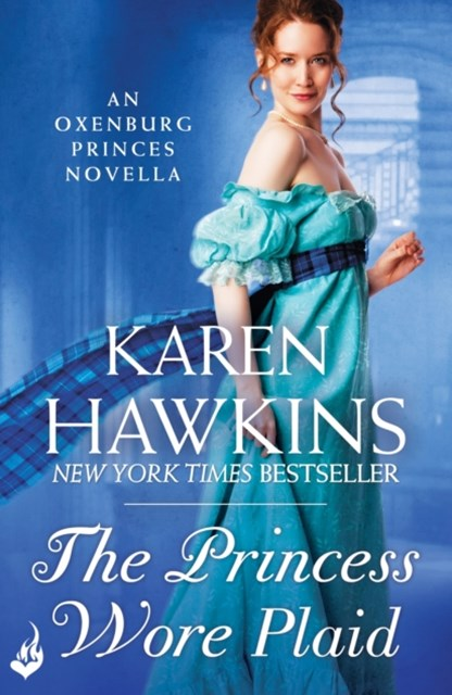 The Princess Wore Plaid: A Princes of Oxenburg Novella 2.5