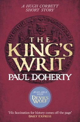 (ebook) The King's Writ (Hugh Corbett Novella)