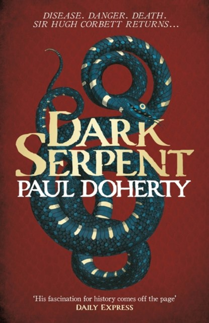 (ebook) Dark Serpent (Hugh Corbett Mysteries, Book 18)
