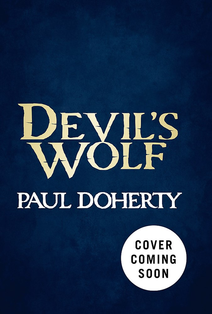 Devil's Wolf (Hugh Corbett Mysteries, Book 19)