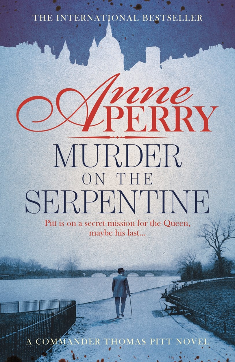 Murder on the Serpentine (Thomas Pitt Mystery, Book 32)