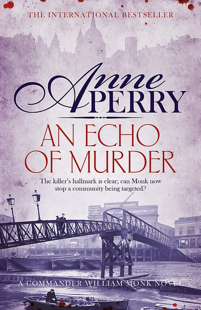 An Echo of Murder (William Monk Mystery, Book 23)
