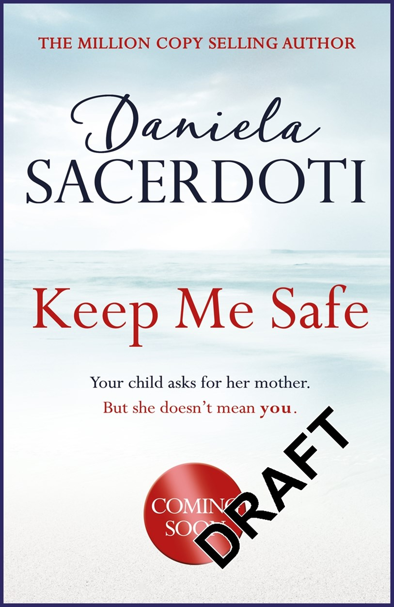 Keep Me Safe (Seal Island Book 1): The Million Copy Selling Author
