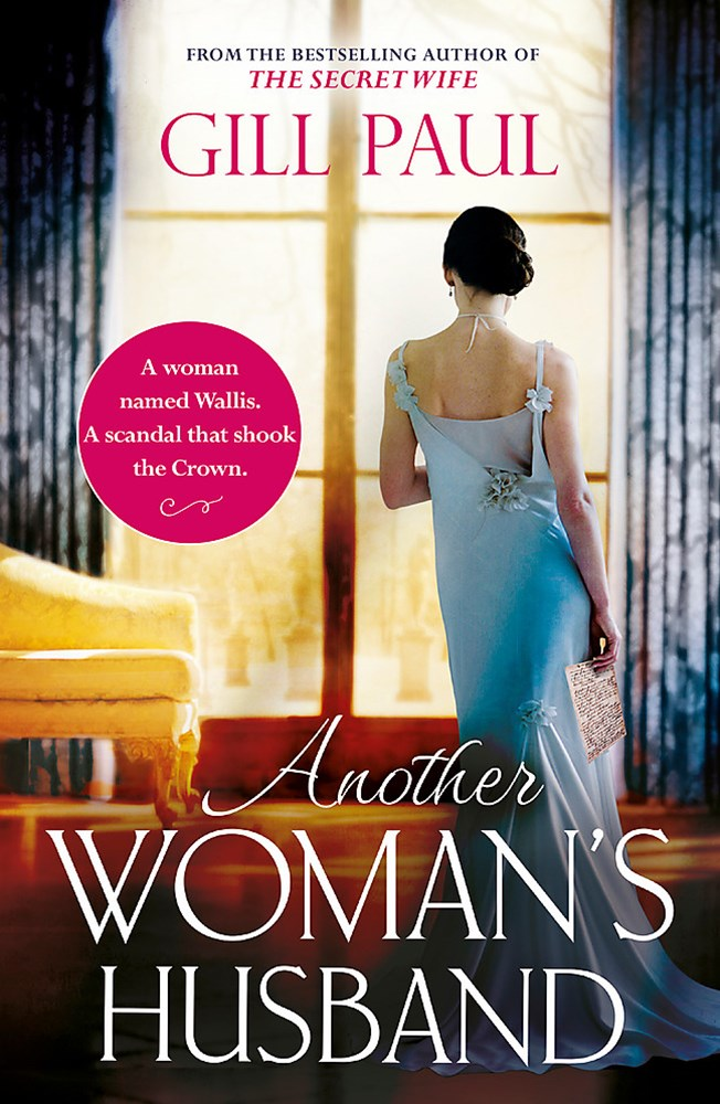Another Woman's Husband: From the #1 bestselling author of THE SECRET WIFE a story of passion and a