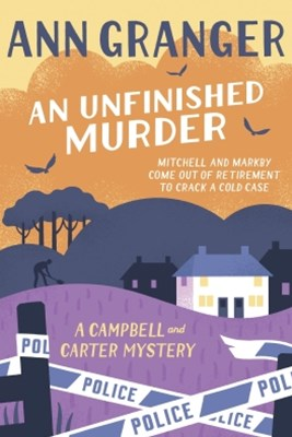 (ebook) An Unfinished Murder: Campbell & Carter Mystery 6