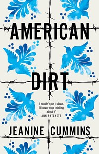 American Dirt by Jeanine Cummins (9781472261410) - PaperBack - Modern & Contemporary Fiction General Fiction