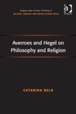 (ebook) Averroes and Hegel on Philosophy and Religion