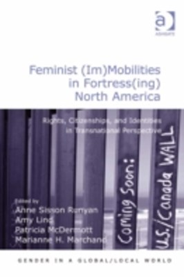Feminist (Im)Mobilities in Fortress(ing) North America