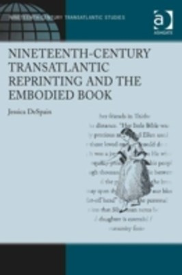 Nineteenth-Century Transatlantic Reprinting and the Embodied Book