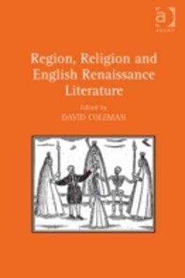 (ebook) Region, Religion and English Renaissance Literature