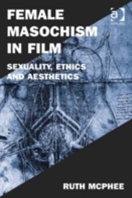 (ebook) Female Masochism in Film
