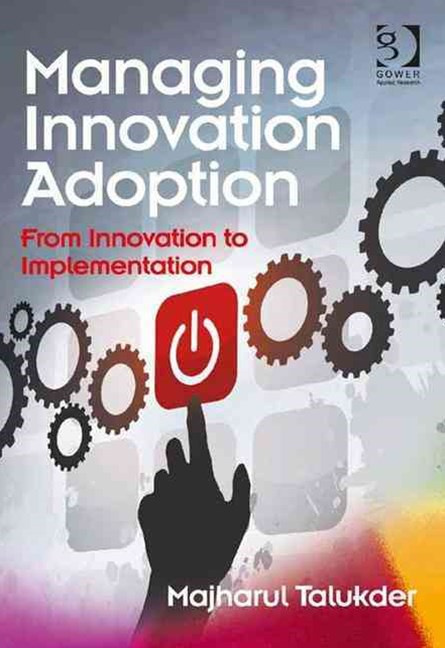 Managing Innovation Adoption